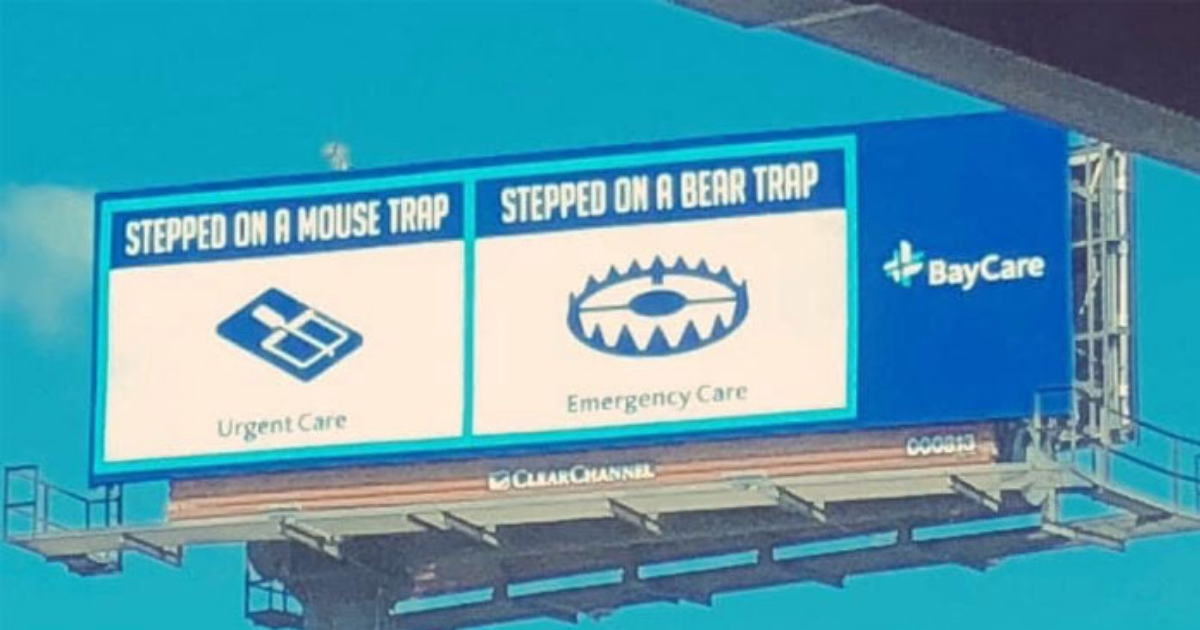 Clever Billboards Highlight When To Use Urgent Care Vs Er