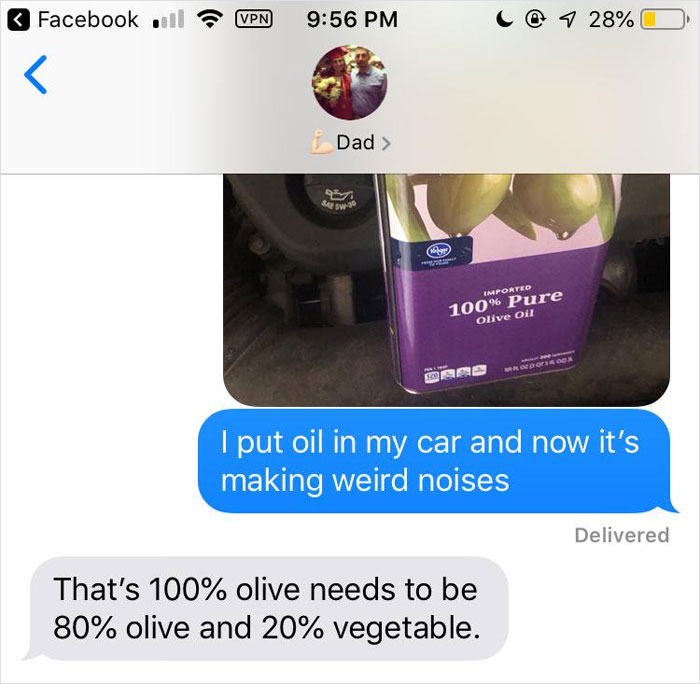 People text their dads they put olive oil in their cars